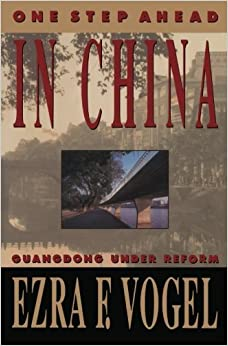 image for One Step Ahead in China: Guangdong under Reform (Interpretations of Asia) by Ezra F. Vogel (1990-10-01)