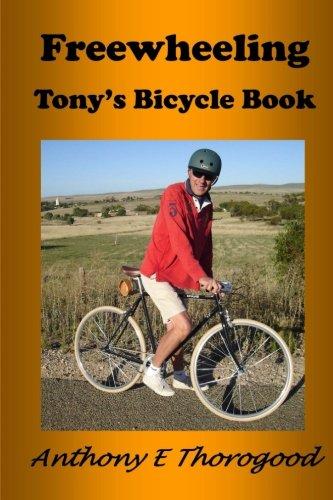 Freewheeling: Tony