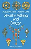 img - for Jewelry Making and Design by Augustus F. Rose (1968-01-01) book / textbook / text book