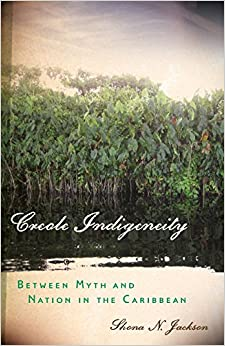 """""""""""ZIP"""""""" Creole Indigeneity: Between Myth And Nation In The Caribbean (First Peoples: New Directions In Indigenous Studies). identify octobre CLICK Issues cargo"""