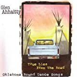 True Lies from the Road by Glen Ahhaitty