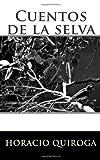 Cuentos de la Selva, Horacio Quiroga, 145284853X