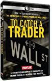 Buy Frontline: To Catch a Trader