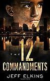 The Twelve Commandments (The Defense of Reality)