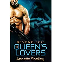 The Queen's Lovers (Beyond 2012 Book 4)