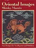Oriental Images, Shirley Marein, 0670528617