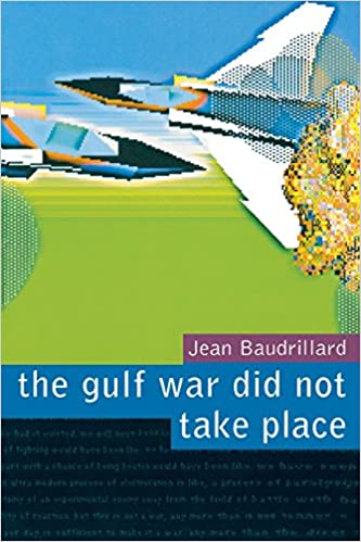 the gulf war did not take place jean baudrillard paul patton the gulf war did not take place jean baudrillard paul patton 9780909952235 com books