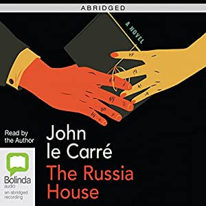 The Russia House (Abridged) Audiobook