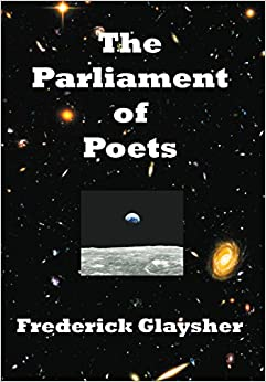 The Parliament of Poets: An Epic Poem 9780982677889 <span available at Amazon for Rs.1592.5