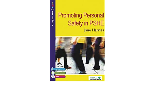 Promoting Personal Safety in PSHE (Lucky Duck Books)