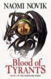 Front cover for the book Blood of Tyrants by Naomi Novik