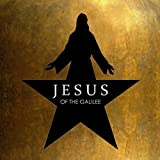 Jesus of the Galilee (Alexander Hamilton Remix)