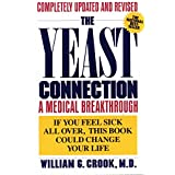 Die Yeast Connection: A Medical Breakthrough