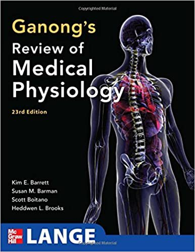 ganong s review of medical physiology 23rd edition lange basic