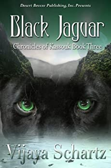 Black Jaguar (Chronicles of Kassouk Book 3) by [Schartz, Vijaya]