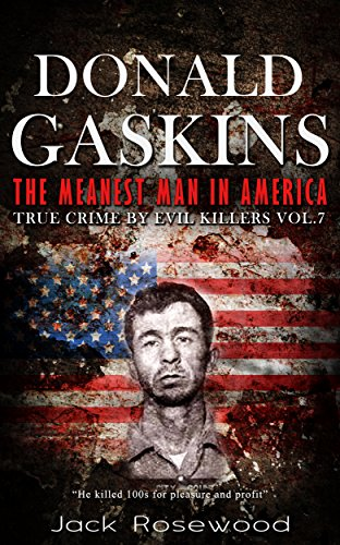 Amazon donald gaskins the meanest man in america historical donald gaskins the meanest man in america historical serial killers and murderers true fandeluxe Gallery