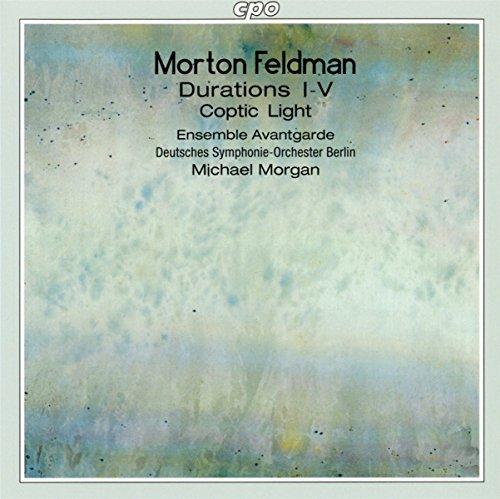 Morton Feldman: Durations I-V; Coptic Light