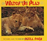 Watch Us Play, Miela Ford, 068815607X