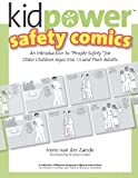 Kidpower Older Kids Safety Comics, Irene van der Zande, 1479277622