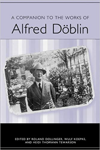 A Companion to the Works of Alfred Döblin (Studies in German Literature Linguistics and Culture)