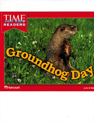 Groundhog Day-Time For Kids Reader (Grade K)