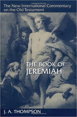 The Book of Jeremiah (New International Commentary on the Old Testament)