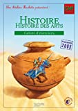 Les Ateliers Hachette Histoire Cycle 3 - Cahier d'exercices CM1 - Ed. 2012