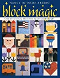 img - for Block Magic: Over 50 Fun and Easy Blocks Made from Squares and Rectangles (Over 50 Fun & Easy Blocks from Squares and Rectangles) book / textbook / text book