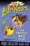 Astrosaurs 8: The Terror-Bird Trap