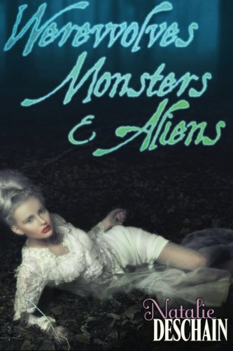 Werewolves, Monsters, and Aliens: Paranormal Erotic Novella 3-Pack