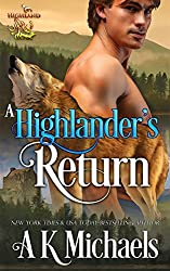 Highland Wolf Clan, Book 5, A Highlander's Return