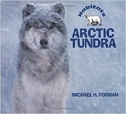 Book Arctic Tundra (Habitats) by Michael H. Forman (1997-10-03)