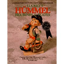 Luckey's Hummel Figurines and Plates: A Collector's Identification and Value Guide