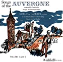 Canteloube / Davrath / de la Roche - Songs of the Auvergne (HDAD) [DVD-Audio]<br>$869.00