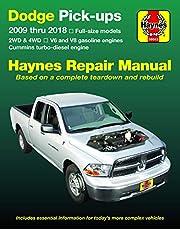 Dodge V6 & V8 Gas & Cummins turbo-diesel pick-ups (09-18) Haynes Repair Manual: Full-size models * 2WD & 4WD * V6 and V8 gasoline engines * Cummins turbo-diesel engine