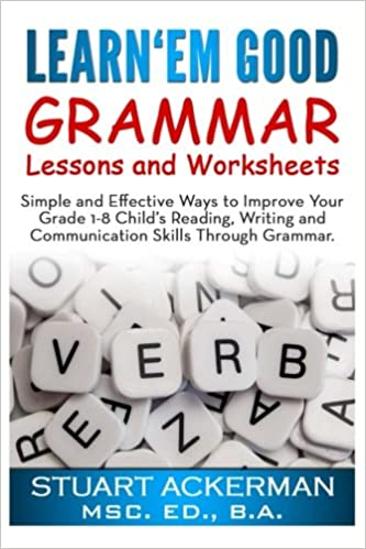 Workbook elementary art worksheets : Learn'Em Good -Grammar-: Simple and Effective Ways to Improve Your ...