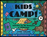 Kids Camp!, Laurie M. Carlson and Judith Dammel, 1556522371
