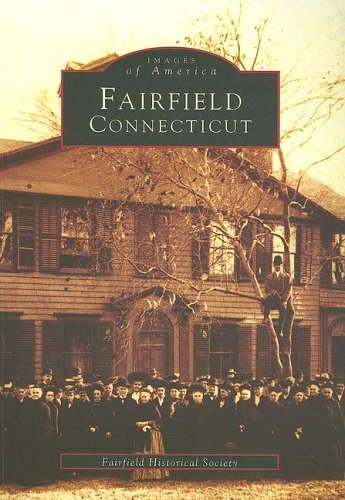 Fairfield, Connecticut (CT) (Images of America)