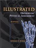 Illustrated Orthopedic Physical Assessment