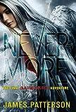 Nevermore: The Final Maximum Ride Adventure (Book 8) (Maximum Ride (8))