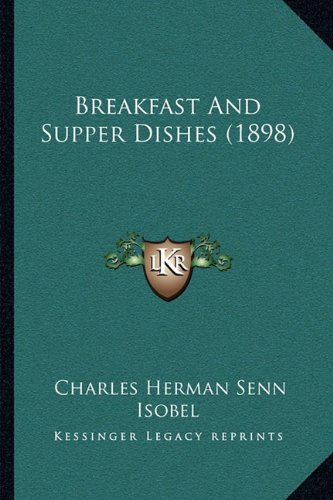 Download Breakfast And Supper Dishes (1898) PDF
