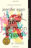 A Visit from the Goon Squad by Egan Jennifer (2011-03-22) Paperback
