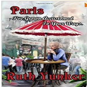Paris I've Grown Accustomed to Your Ways. Audiobook