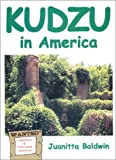 Kudzu in America, Color Spiral Edition, Juanitta Baldwin, 1880308193