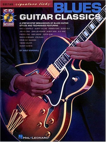 Blues Guitar Classics by Hal Leonard