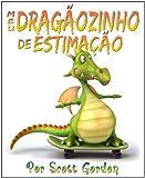 Meu Dragãozinho de Estimação (Portuguese Edition)