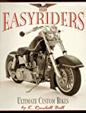 Easyriders, K. Randall Ball, 1560251514