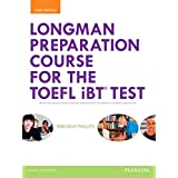 Longman Preparation Course for the TOEFL® iBT Test, with MyEnglishLab and online access to MP3 files, without Answer Key (3rd Edition)
