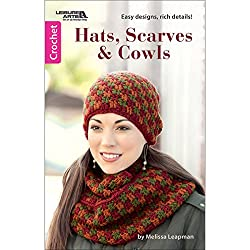 Leisure Arts-Hats, Scarves And Cowls