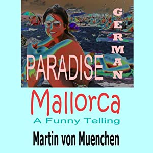 German Paradise Mallorca Audiobook